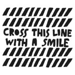 Cross this line